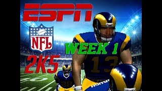 "[2ND HALF] ESPN NFL 2K5 - RAMS FRANCHISE WEEK 1 - ""THE GREATEST SHOW ON TURF"""