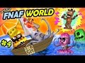 Lets Play FNAF WORLD #4:  FOUND THE OCEAN! (Chase & Duddy Exp...
