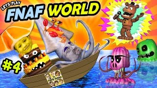 Lets Play FNAF WORLD #4:  FOUND THE OCEAN! (Chase & Duddy Explore the Deep Blue Sea on FGTEEV)