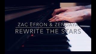 Rewrite The Stars - The Greatest Showman - Zac Efron & Zendaya (Piano)