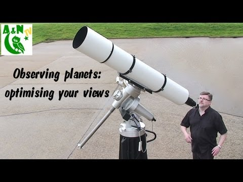 Observing planets: optimising your views