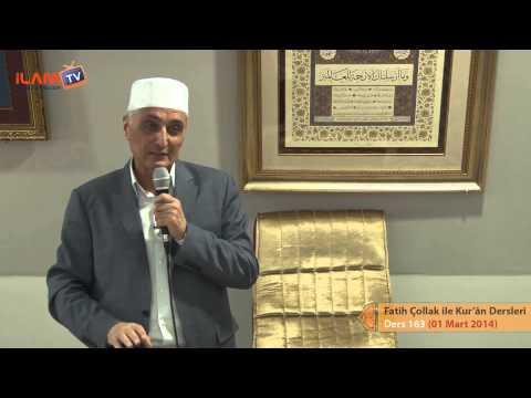 Kuran Dersi 163- Fatih Çollak ile Kurân-ı Kerim Dersleri (Hud Sûresi 110-Yusuf Suresi 49. Ayetler)