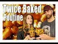 Twice Baked Poutine - Handle it