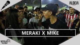 Meraki x Mike | 120ª Batalha da Aldeia | Barueri | SP