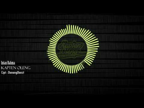 Intan Rahma - Kapten Oleng ( official Lyric Video )