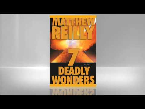 Matthew Reilly: Seven Deadly Wonders