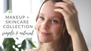 NATURAL MAKEUP & SKINCARE | my collection + routines (simple, minimal)