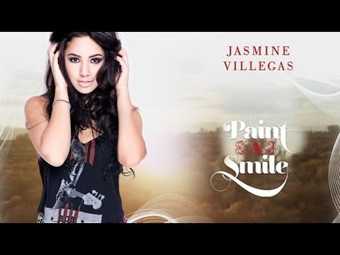 JASMINE VILLEGAS - OFFICIAL PAINT A SMILE MUSIC VIDEO