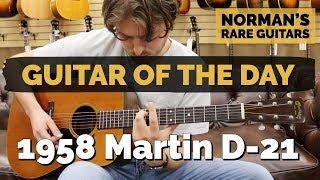 Guitar of the Day: 1958 Martin D-21   Norman's Rare Guitars