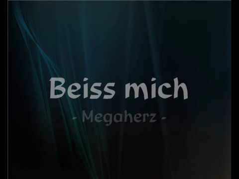 Megaherz - Beiss Mich