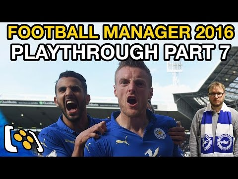 Let's Play Football Manager 2016: My Life as a Football Manager Episode 7