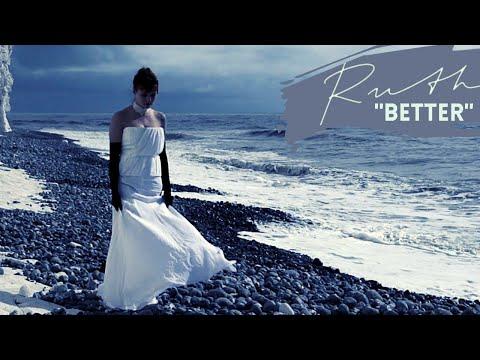 Ruth - Better
