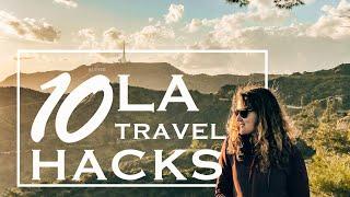 Los Angeles Travel Hacks: Top 10 LA Travel Tips