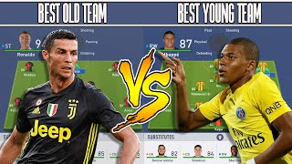 BEST OLD TEAM ? VS BEST YOUNG TEAM ? FIFA 19 EXPERIMENT! FT. RICH LEIGH