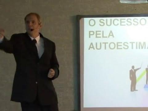 O sucesso pela autoestima - Prof. Sergio Rabello 01 de 10