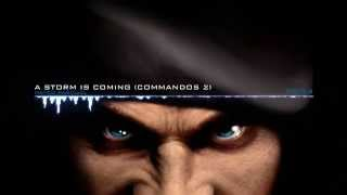 Commandos 2 - A Storm is Coming (Mateo Pascual)