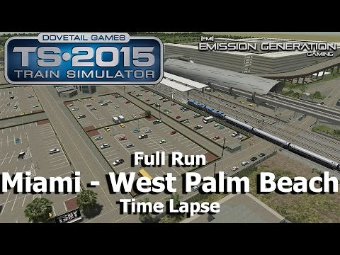 Miami West Palm Beach Full Run - Time Lapse - Train Simulator 2015