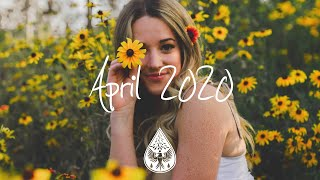 Indie/Pop/Folk Compilation - April 2020 (1½-Hour Playlist)