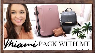 PACK WITH ME FOR MIAMI!