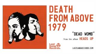 Watch Death From Above 1979 Dead Womb video