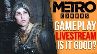 Is Metro Exodus any good anyway?