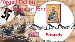 Video: Forged Fiction: Gospel of John