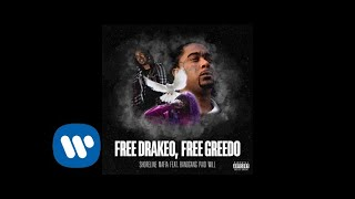 Shoreline Mafia - Free Drakeo, Free Greedo (feat. Bandgang Paid Will) [Official Audio]