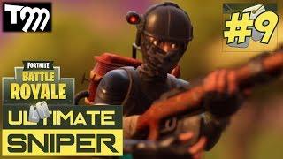Fortnite: Battle Royale - ULTIMATE SNIPER #9 (Best Fortnite Plays)