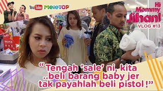 Download Lagu Hi Mommy Jihan Vlog#13 | Tengah 'sale' ni, kita beli barang baby jer.. tak payahlah beli pistol Gratis STAFABAND