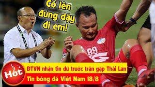 Tin bóng đá việt nam 18/8 | Tuyển VN NHẬN TIN DỮ trước đại chiến, Malay-Úc dắt tay vào chung kết u18