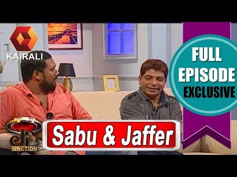 JB Junction: Sabumon Abdusamad And Jaffer Idukki - Part 1 | 19th June 2016
