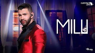 Gusttavo Lima - Milu (Clipe Oficial)