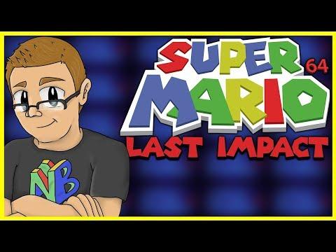 Super Mario 64 Last Impact - Nathaniel Bandy