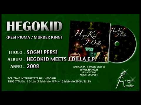 "HegoKid – SOGNI PERSI – Traccia n. 6 estratta da ""HegoKid Meets J Dilla EP"""