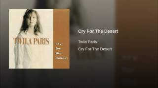 Watch Twila Paris Cry For The Desert video