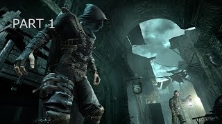 Thief Gameplay Walkthrough - Part 1