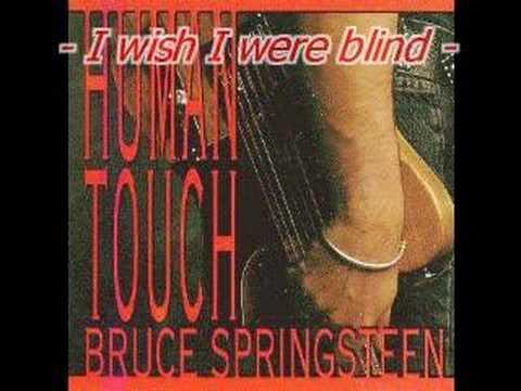 Bruce Springsteen - I Wish I Were Blind