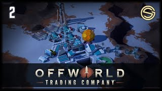 The Synergy of Business! | Offworld Trading Company Tutorial | 2