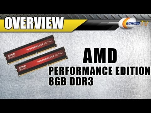 newegg-tv-amd-performance-edition-8gb-2-x-4gb-ddr3-desktop-memory-overview.html