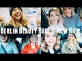 BERLIN BEAUTY HAUL & NEW HAIR