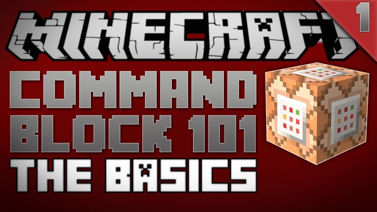 Block 101 Minecraft Command Block 101