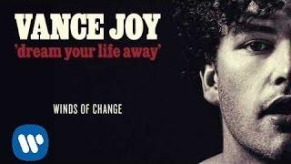 Vance Joy - Winds of Change [Official Audio]