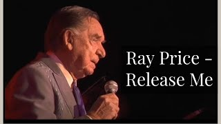 Watch Ray Price Release Me and Let Me Love Again video
