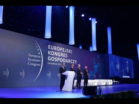 Gospodarcze Serce Europy Bije W Katowicach. Rozpoczął Się IX Europejski Kongres Gospodarczy