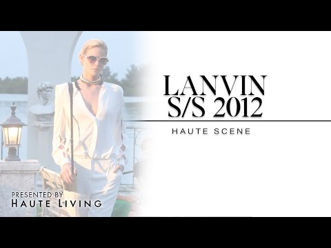 Haute Living Presents: Lanvin Runway Presentation