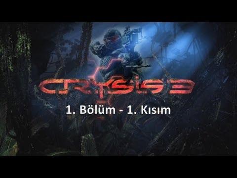 Crysis 3 Türkçe Tam Çözüm İnsan Ötesi 1.Bölüm 1. Kısım