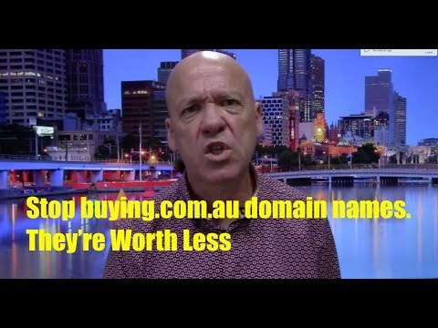 Stop buying .com.au domain names. They're worth less.