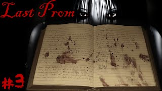 THE GRUDGES DIARY! - Last Prom - #3