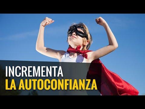 Cómo incrementar la autoconfianza / Juan Diego Gómez G.