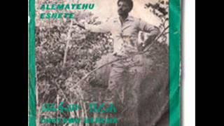 Alemayehu Eshete - Chefaw Bereha ጨፋው በረሃ (Amharic)